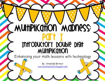 Multiplication Madness Part I: Introductory Double Digit Multiplication