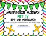 Multiplication Madness Part IV: Triple Digit Multiplication