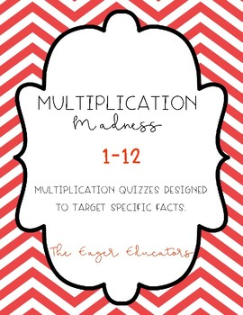 Multiplication Madness Quizzes (1-12)