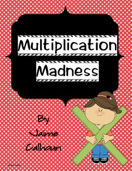 Multiplication Madness Unit Common Core Aligned