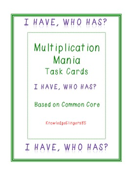 Multiplication Mania (I have, Who has)
