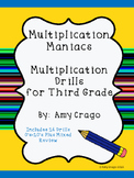 Multiplication Maniacs-Multiplication Drills for Third Grade