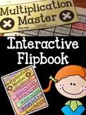 Multiplication Master! Math Fact Interactive Flipbook-Multiplication Facts