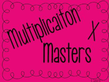 Multiplication Masters!