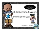 Multiplication Masters Bulletin Board Signs