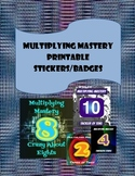 Multiplication Mastery Stickers or Badges
