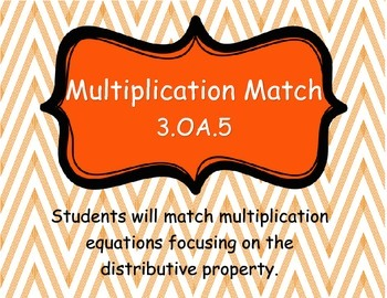 Multiplication Match (Distributive Property) ~ 3.OA.5
