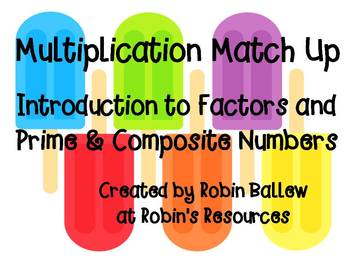 Factors and Prime and Composite Numbers Match Up 4.OA4