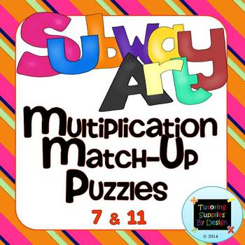 Multiplication Match Up Puzzles 7&11 {Subway Art}