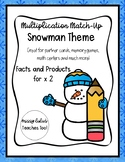 Multiplication Match-Up X 2 Snowman Theme Multiplying 2