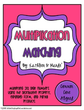 Multiplication Matching: Distributive Property & Partial Products ~ CCSS aligned