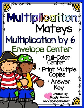 Multiplication Mateys Multiplication by 6 Envelope Center