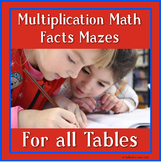 Multiplication Math Facts Mazes for All the Tables