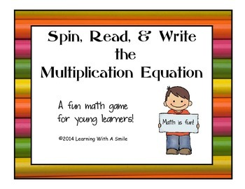 Multiplication Math Game ~ Spin, Read, and Write the Equat