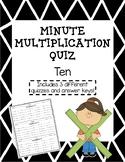 Multiplication Minute Quiz - Ten