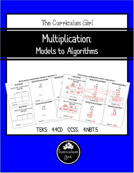 Multiplication: Models to Algorithms (4.4CD, 4.NBT.5)