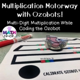 Multiplication Motorway With Ozobots! 2 digit by 2 digit Multiplication