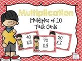 Multiplication Multiples of 10 Task Cards