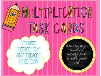 Multiplication Name Tag Style Task Cards ((3 Digits by 1 Digit))