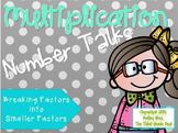 Multiplication Number Talks: Breaking Factors into Smaller