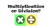 Multiplication OR Division Word Problems Practice
