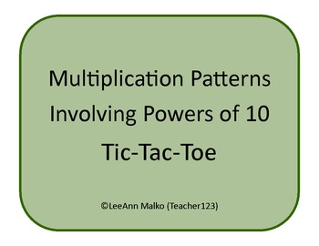 Multiplication Patterns Involving Powers of 10 Tic-Tac-Toe