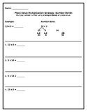Multiplication Place Value Strategies-Practice/HW/Centers EDITABLE- 4.NBT, 3.NBT