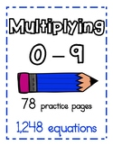 Multiplication Practice 0-9, 78 practice pages