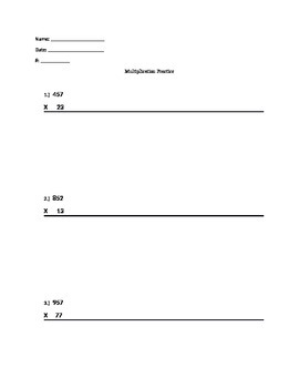 Multiplication Practice- 3 digit by 2 digit
