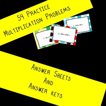 Multiplication Practice: 54 task cards to practice mutliplication