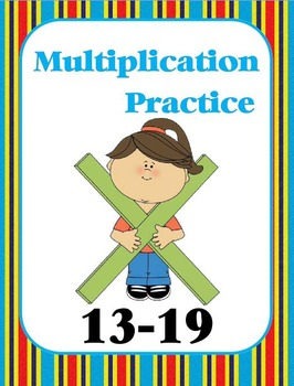 Multiplication Practice Book (13, 14, 15, 16, 17, 18, 19)