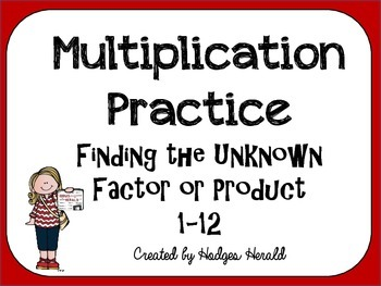 Multiplication Practice-Finding the Unknown