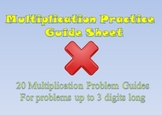 Multiplication Practice Guide Sheet