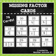 Multiplication Practice: Missing Factor & Missing Product Card Bundle