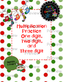 Multiplication Practice  One digit, Two digit, and Three digit