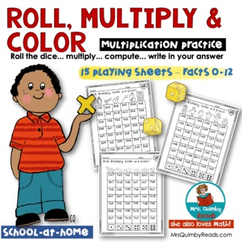 Multiplication Practice | Roll - Multiply - Write - Color | Facts from 0-12
