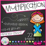 Multiplication Practice Sheets:  Arrays, Repeated Addition