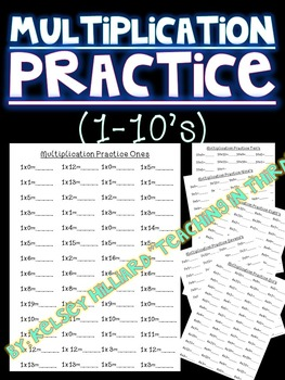 Multiplication Practice Sheets for Students (1-10's)