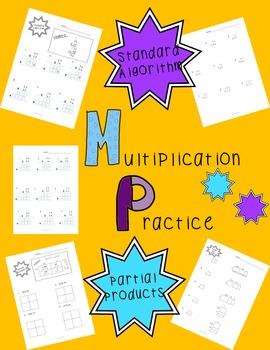 Multiplication Practice: Standard Algorithm & Partial Products