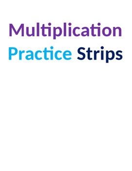 Multiplication Practice Strips