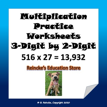 Multiplication Practice Worksheets (3-digit by 2-digit)