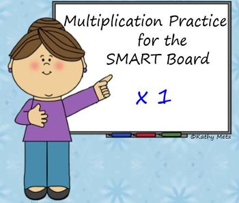 Multiplication Practice for the SMART Board: x 1