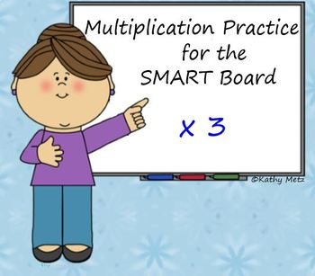 Multiplication Practice for the SMART Board: x 3