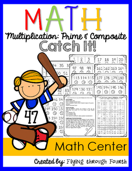 Multiplication: Prime & Composite {Catch It! Math Center Game} Up to 200