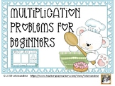 Multiplication Problems for Beginners