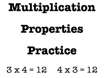 Multiplication Properties Practice