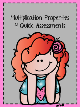 Multiplication Properties Quick Checks
