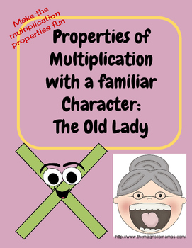 Multiplication Properties with The Little Old Lady