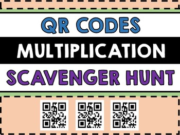 Multiplication QR Codes Scavenger Hunt - QR Code Math Cent