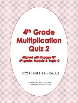 Multiplication Quiz 2- CCSS & Engage NY aligned